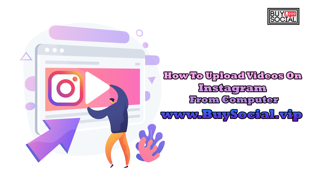 upload-video-in-instagram-from-pc